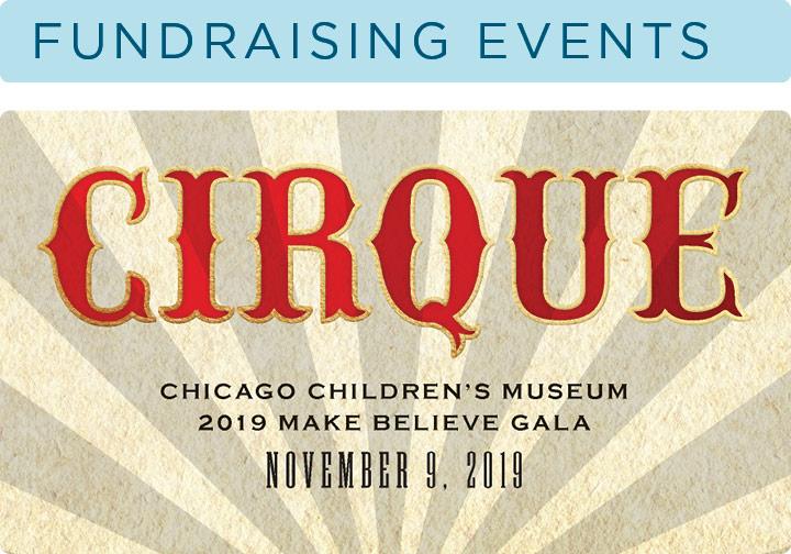 Fundraising Events: Cirque Chicago Children's Museum Make Believe Gala 2019