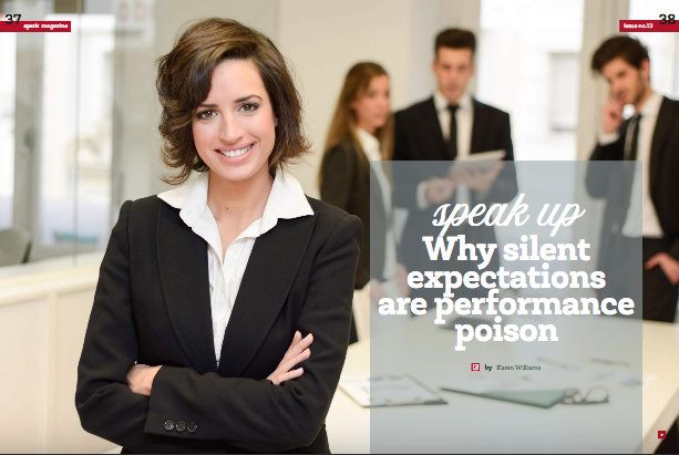 Speak Up - Why silent expectations are performance poison -