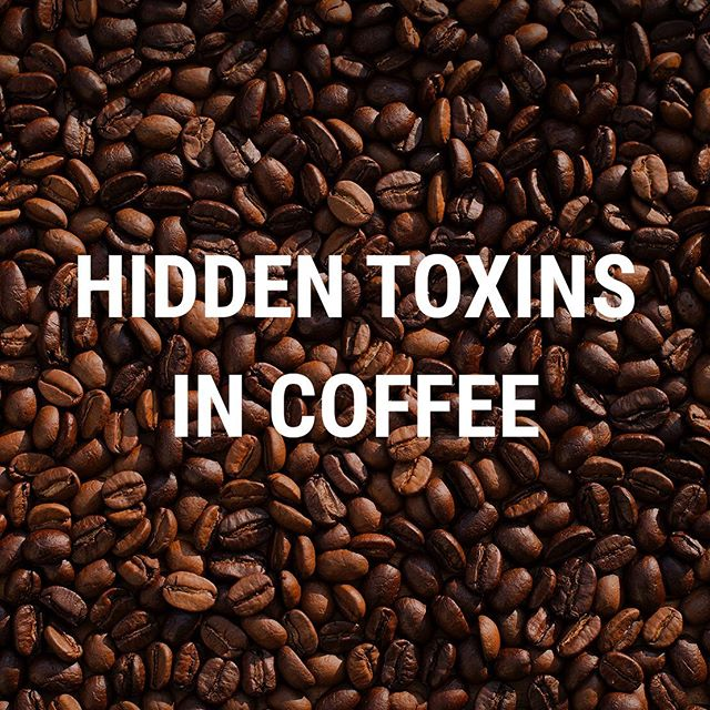 Drinking coffee is an integral part of our culture and despite all the wonderful benefits, there is a growing concern for the presence of toxins hidden in many varieties of coffee beans ☕️ What types of toxins are found in coffee, and how do they get there?  More importantly, how do we avoid toxic exposure?  Find out in the link in our bio!