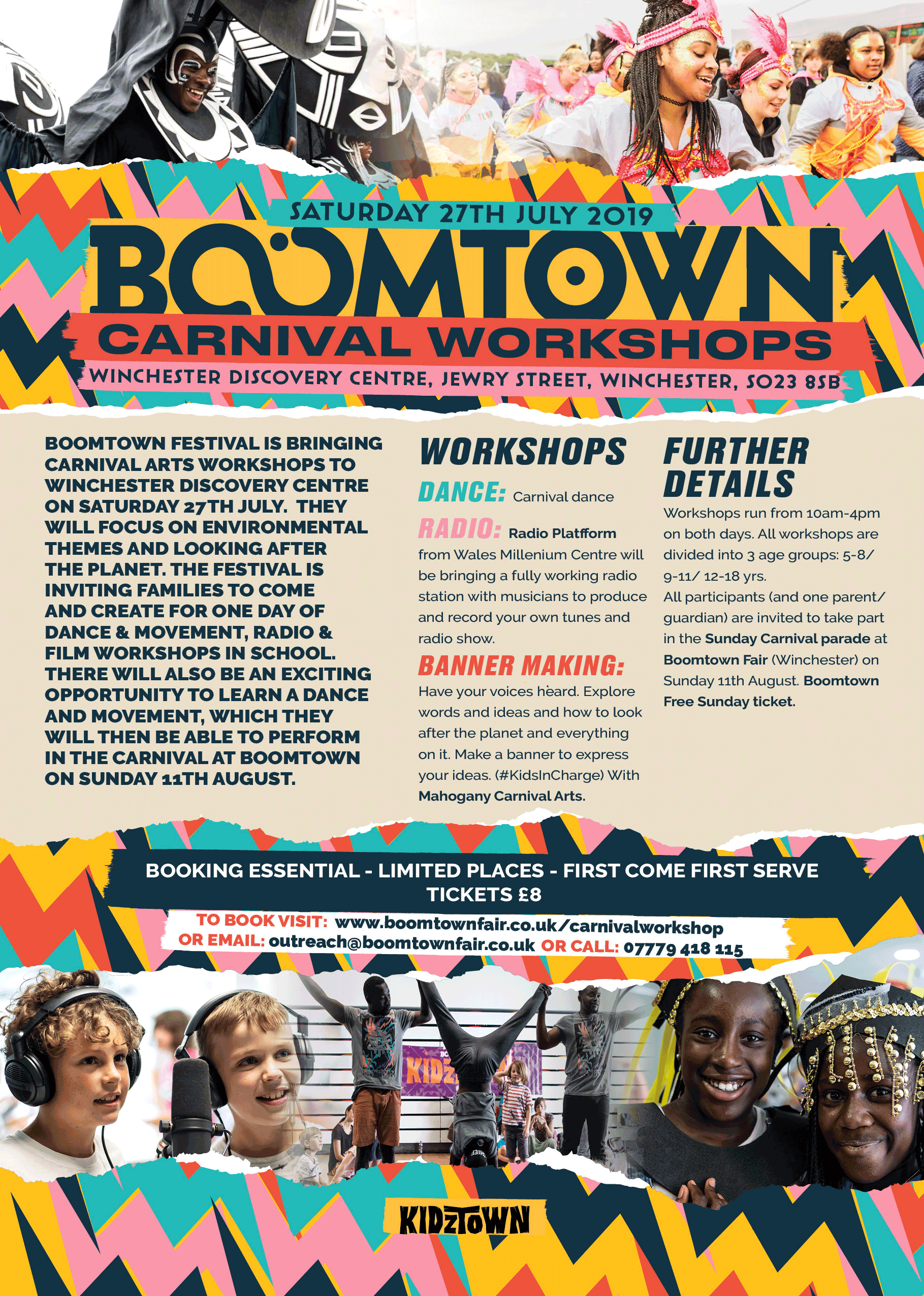 Carnival Workshops 27th July 2019 - WINCHESTER DISCOVERY CENTERWe are excited to announce we have collaborated once again with Boomtown Kidztown to produce these Community workshops in Winchester. Giving hundreds of local people the chance to take part in the mighty Carnival and special opening ceremony on the Lions Den stage at Boomtown Fair 2019! Come get involved if you are in the area!! More info:Website: https://www.boomtownfair.co.uk/beyond-boomtown/outreach/Email:outreach@boomtownfair.co.ukCall: 07779418115Booking essential-limited places-Tickest £8.00