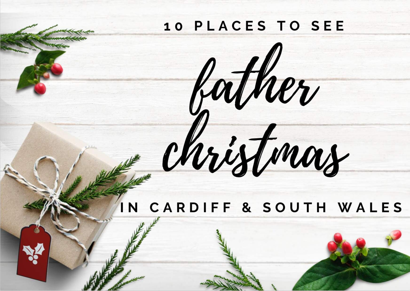 10 Places To Visit Santa - South Wales Family Photographer
