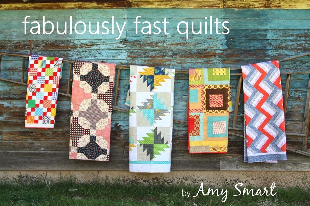 Fabulously Fast Quilts by Amy Smart Blog Tour
