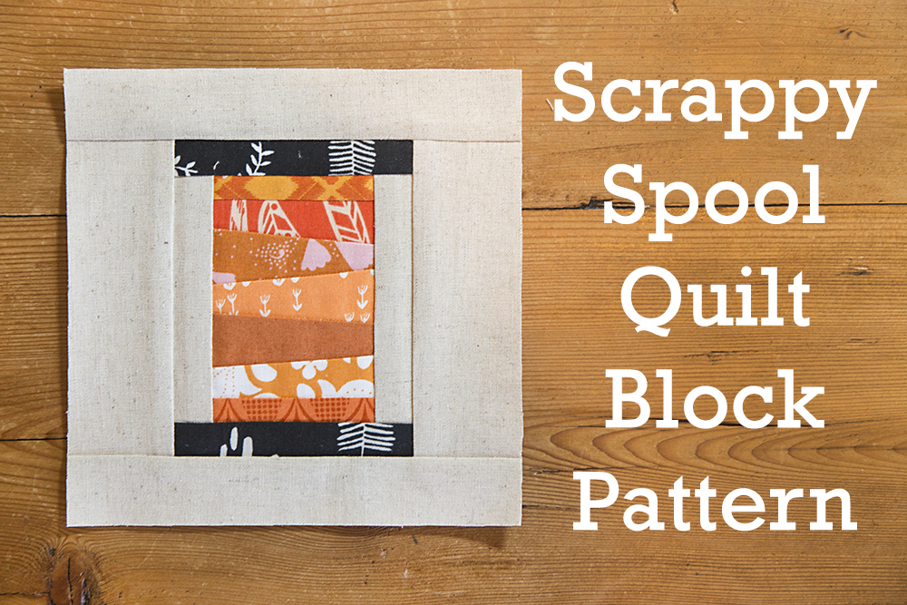 Fresh Spool Series, Scrappy Spool Quilt Block Pattern : Fresh Lemons Quilts