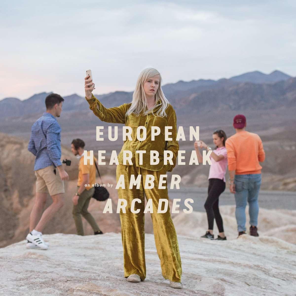 Amber Arcades European Heartbreak
