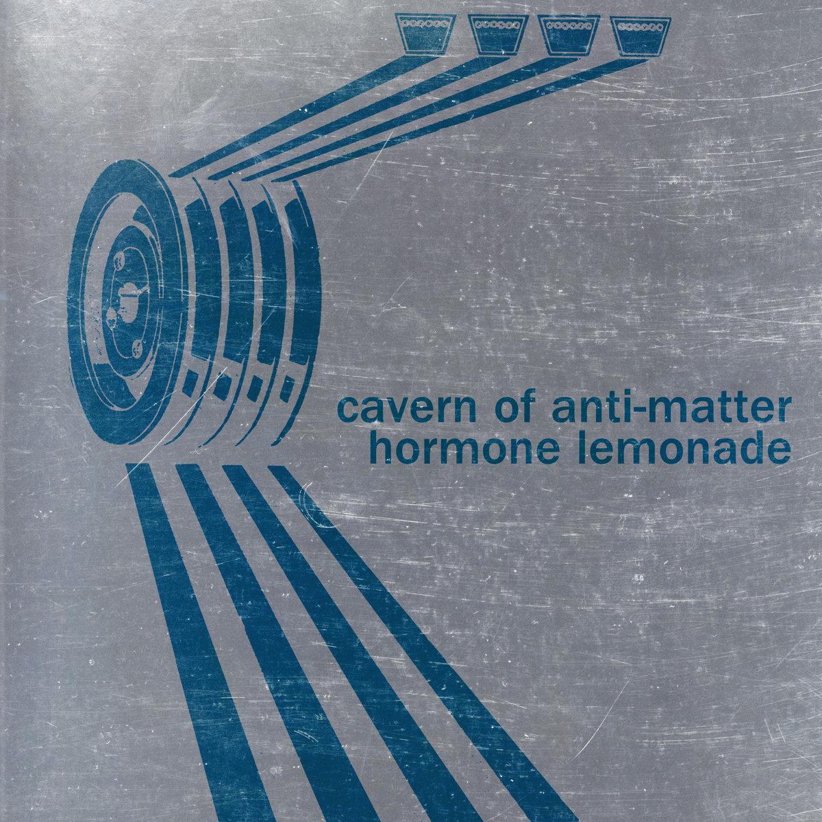 Cavern of Anti-Matter Hormone Lemonade