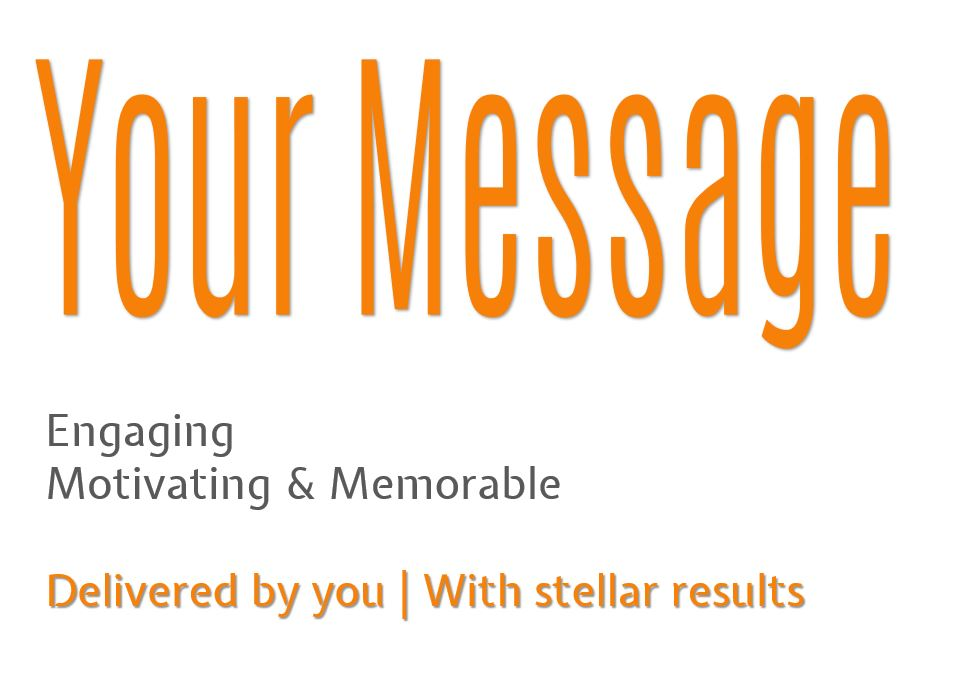 Your Message - Engaging
