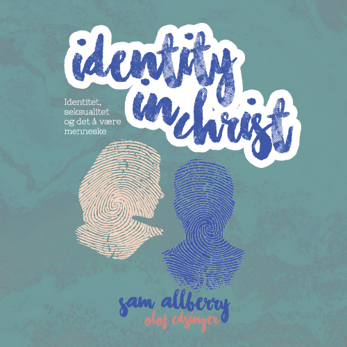 """PODKAST TEMAHELG - """"Identity in Christ"""""""