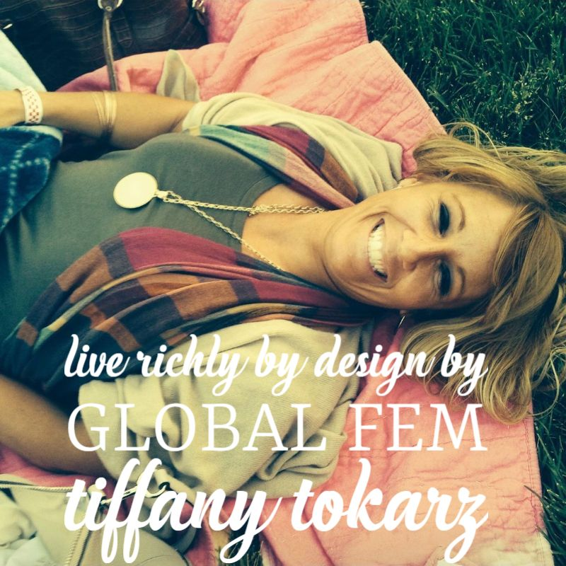 Live Richly by Design by Tiffany Tokarz