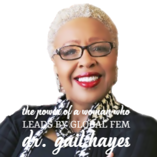 The Power of a Woman Who Leads by Dr. Gail Hayes