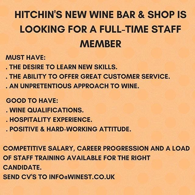 Who do you know that's looking for a job in wine? #hitchin #herts #hertfordshire #wine #winejob #sommelier #winelover #wineexpert #wineshop #wine #winenerd #stevenage #letchworth #baldock #Herts #jobs #workinwine #wineshop #winebar #winetastings #wineevents #winejobs #wineindustry #hospitality #hospitalityjobs