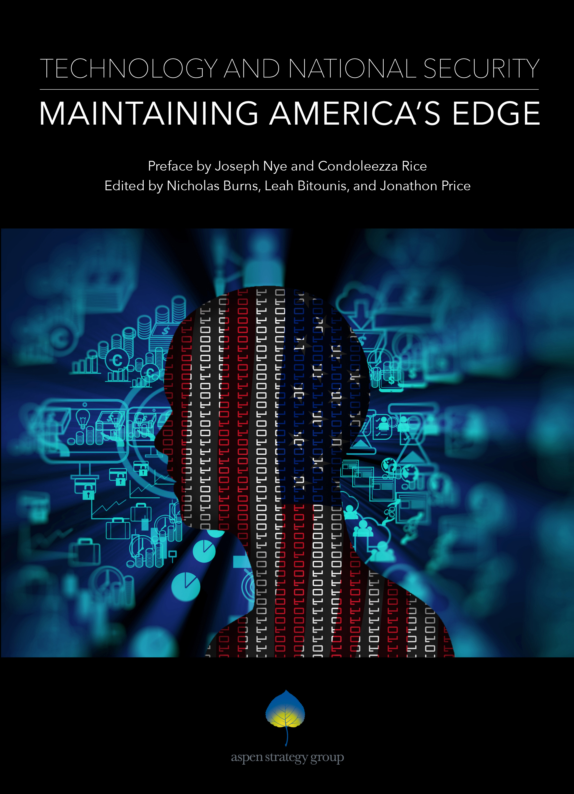 Technology & National Security: Maintaining America's Edge - This edition is a collection of papers commissioned for the 2018 Aspen Strategy Group Summer Workshop, a bipartisan meeting of national security experts, academics, private sector leaders, and technologists. The chapters in this volume evaluate the disruptive nature of technological change on the US military, economic power, and democratic governance. They highlight possible avenues for US defense modernization, the impact of disinformation tactics and hybrid warfare on democratic institutions, and the need for a reinvigorated innovation triangle comprised of the US government, academia, and private corporations. The final chapter offers practical recommendations to meet the daunting challenges this technological era imposes.