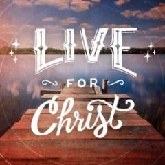 Live For Christ.jpg
