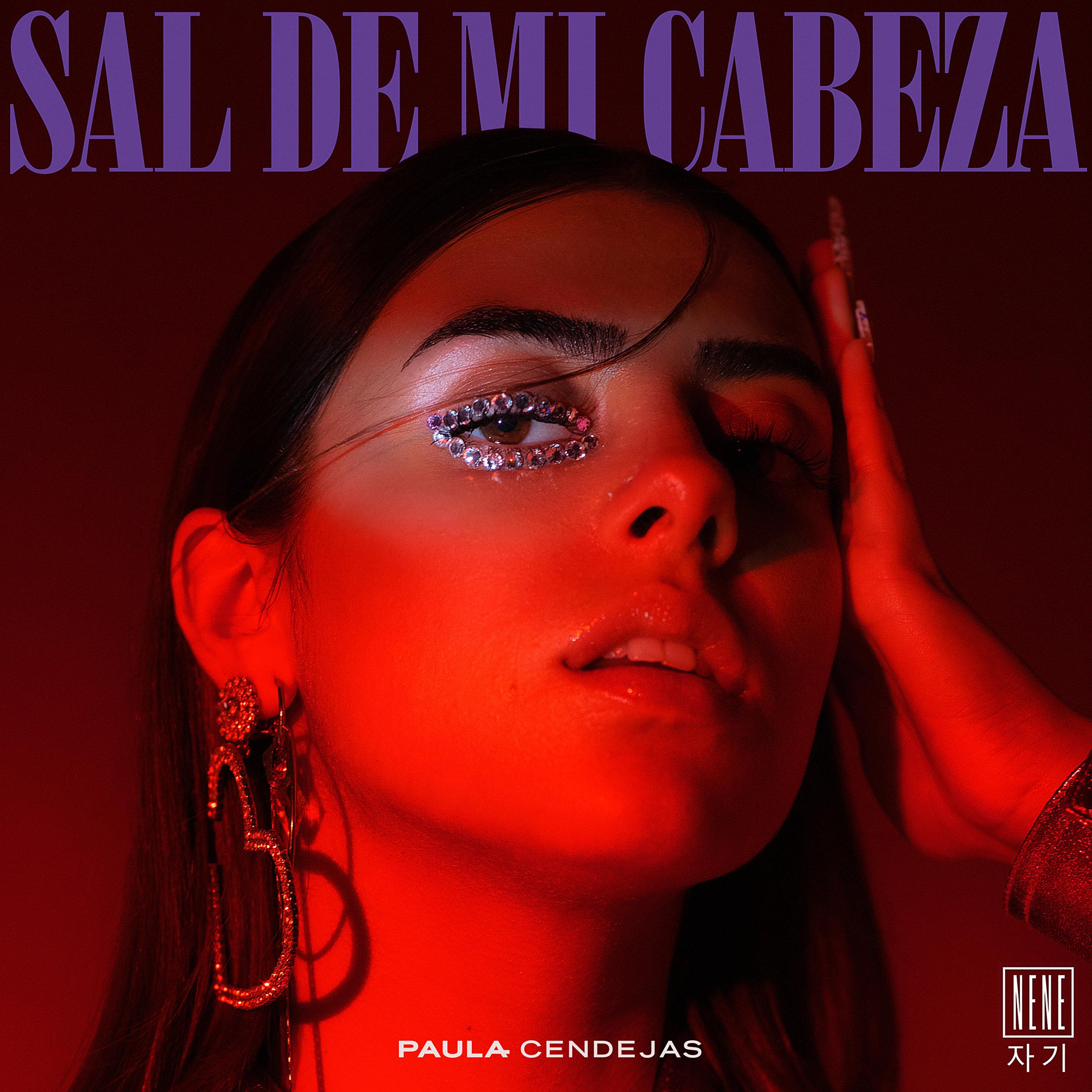 Paula Cendejas - Sal de mi Cabeza (Artwork).jpg