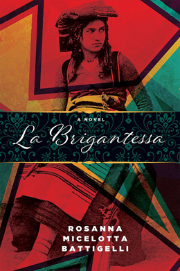 """La Brigantessa     by Rosanna Micelotta Battigelli is based on true events in the aftermath of Italy's 1861 Unification, a turbulent period known as """"The Decade of Fire"""" (1860-1870). Gabriella Falcone is a peasant girl who works for Don Simone, the parish priest. She is forced to flee her hamlet of Camini in Calabria in 1862 after stabbing Alfonso Fantin, a wealthy landowner who sexually assaulted her. Gabriella is catapulted into a world she has only ever heard about in nervous whispers, a world where right and wrong, justice and vengeance take on new meanings, and where the boundaries between good and evil are blurred. Gabriella is drawn into the role of  brigantessa  and discovers that the convictions she once held dear no longer have a place in this wild, unlawful territory."""