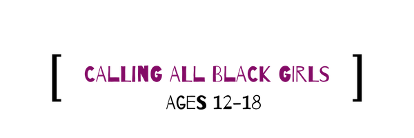 CALLING ALL BLACK GIRLS (6).png