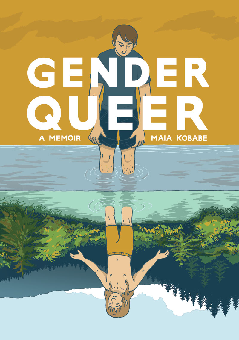 Cover of the graphic memoir  Gender Queer , by Maia Kobabe.