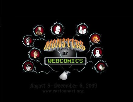 Monsters of Webcomics - Aug 8 – Dec 6, 2009