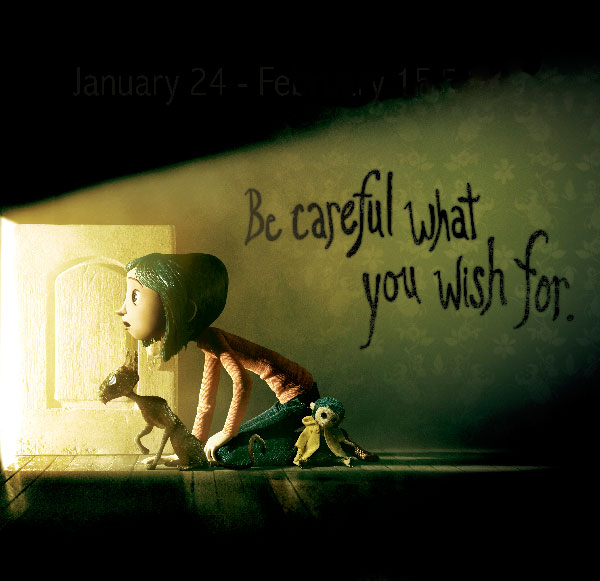 The Art of Coraline - Jan 24 – Feb 15, 2009