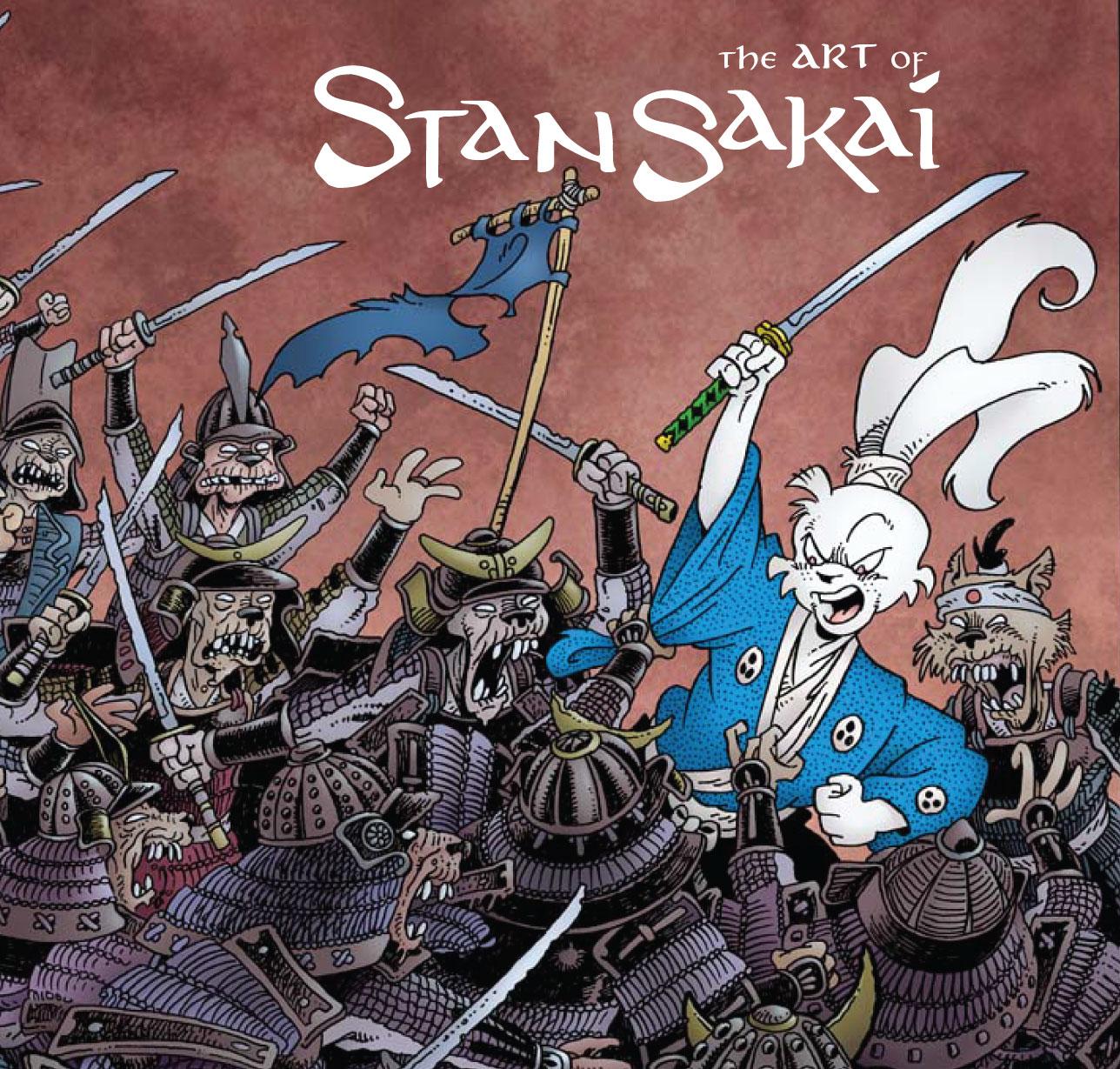The Art of Stan Sakai: Celebrating 25 Years of Usagi Yojimbo - Feb 27 – Jul 12, 2009