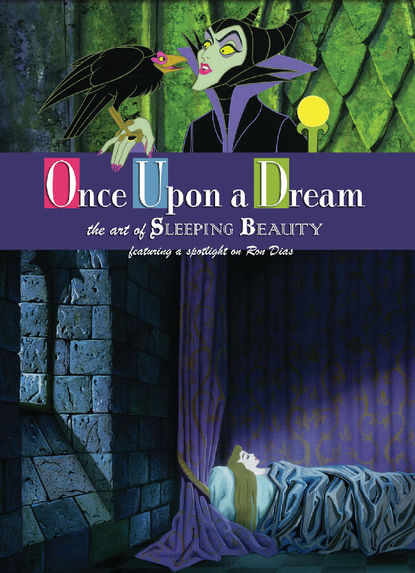 Once Upon A Dream: The Art of Sleeping Beauty - Jul 12, 2009 – Jan 10, 2010