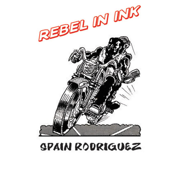 Rebel in Ink: The Art of Spain Rodriguez - Sep 12, 2009 – Feb 7, 2010