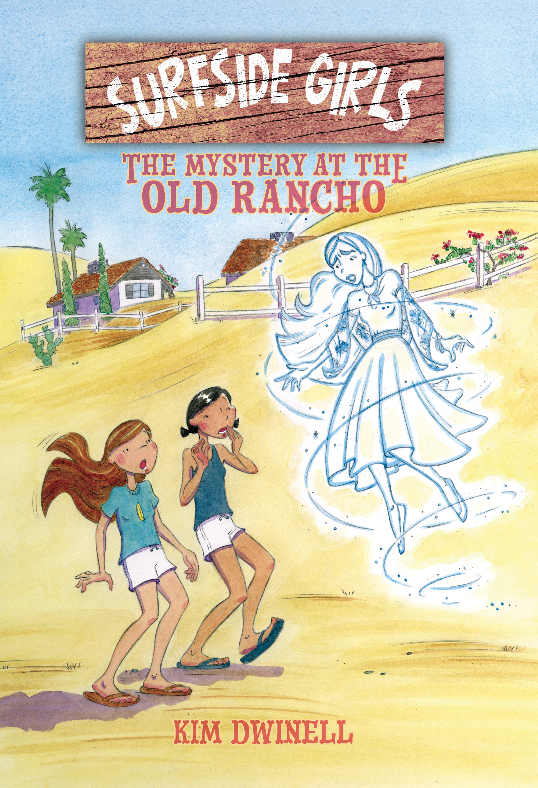 Cover of  Surfside Girls: The Mystery at the Old Rancho , by Kim Dwinell.