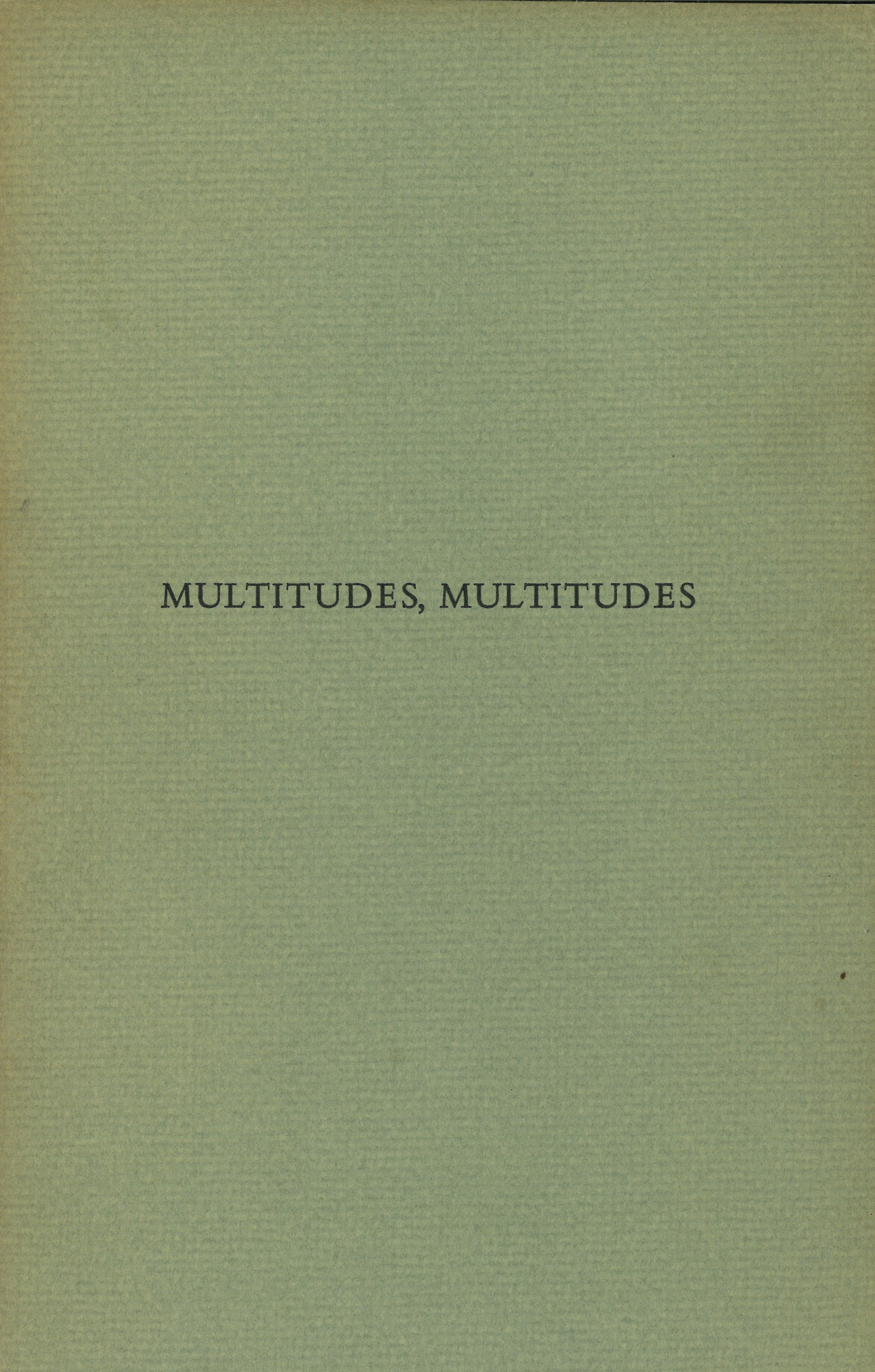 Multitudes, Multitudes.jpg