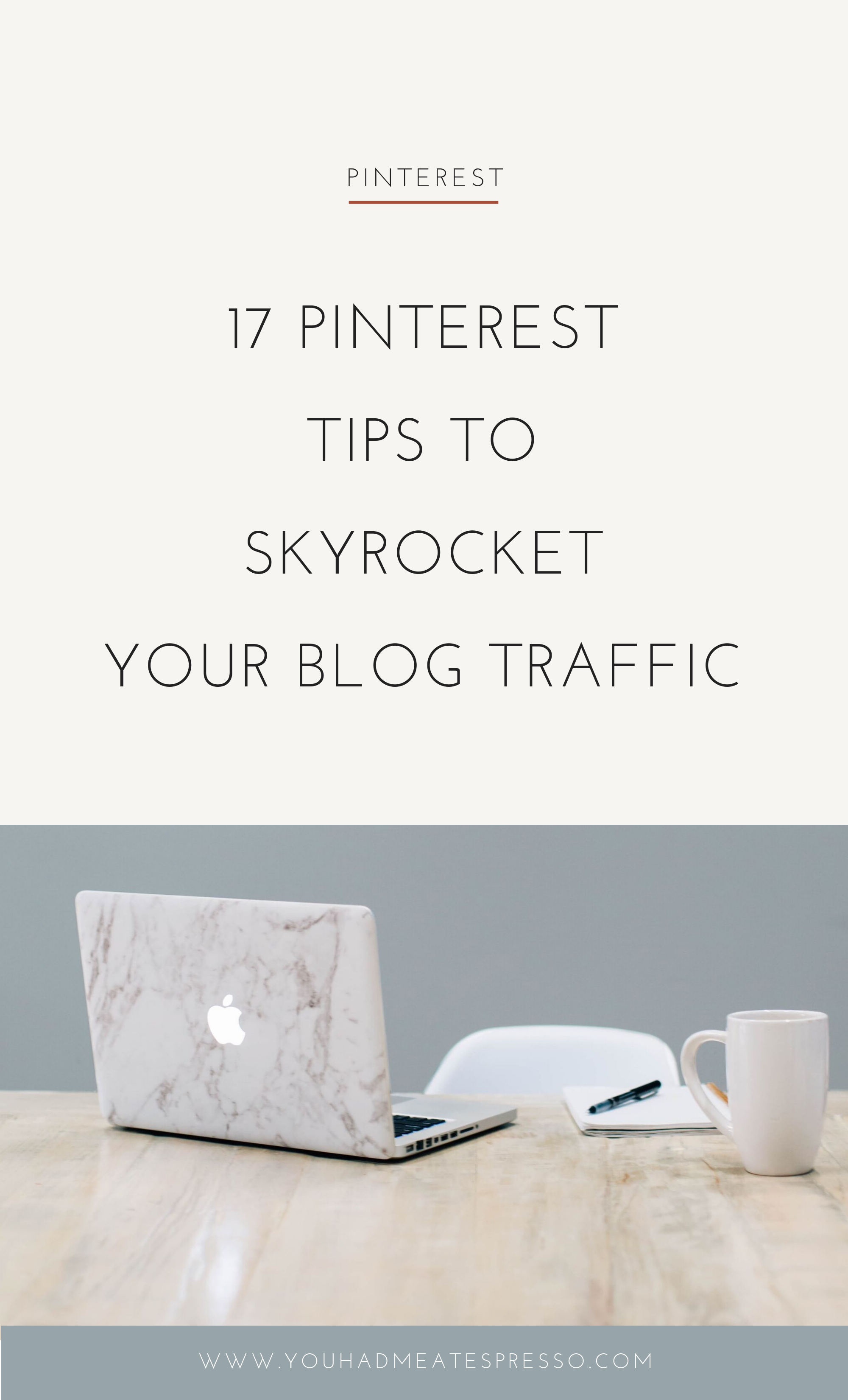 17 pinterest tips to skyrockets your blog traffic 1.png