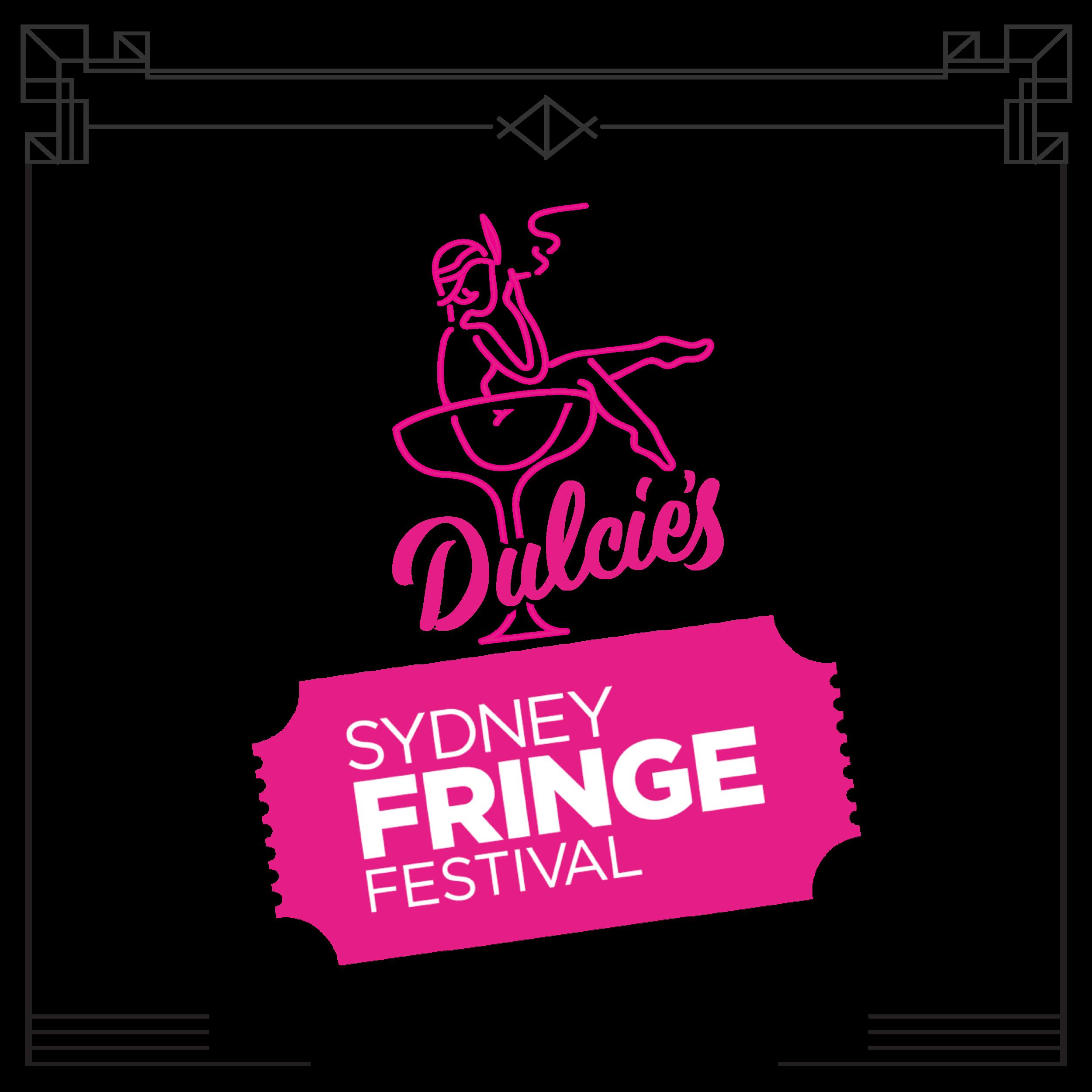 DULCIE'S @ FRINGE HQ - DULCIE's @ FRINGE HQ