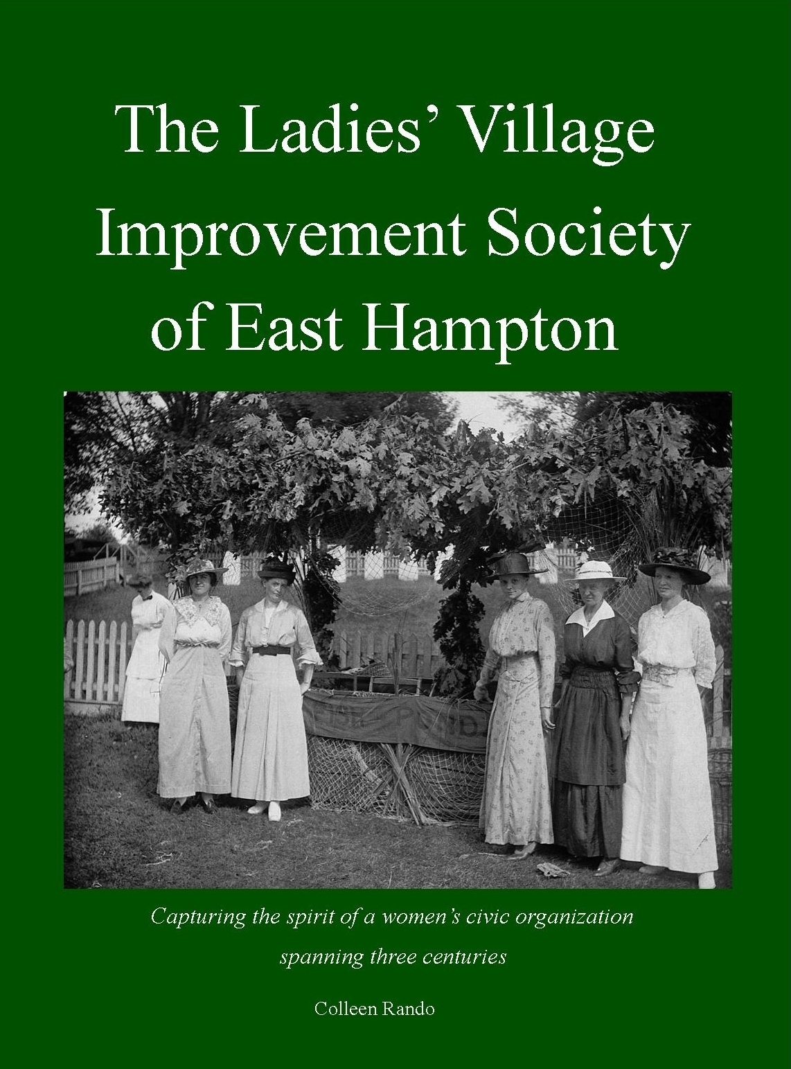 To read more about our history,   The Ladies' Village Improvement Society of East Hampton   is available for purchase in our Books shop for a nominal fee. Illustrated with archival photos, the book brings to life the exciting story of one of the oldest and most esteemed women's organizations in the country.