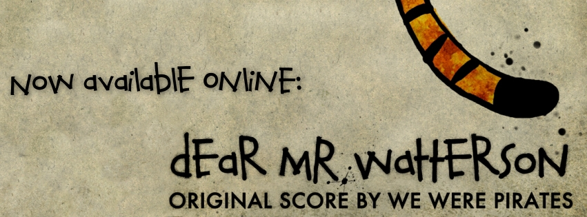 We Were Pirates Dear Mr. Watterson Film Score