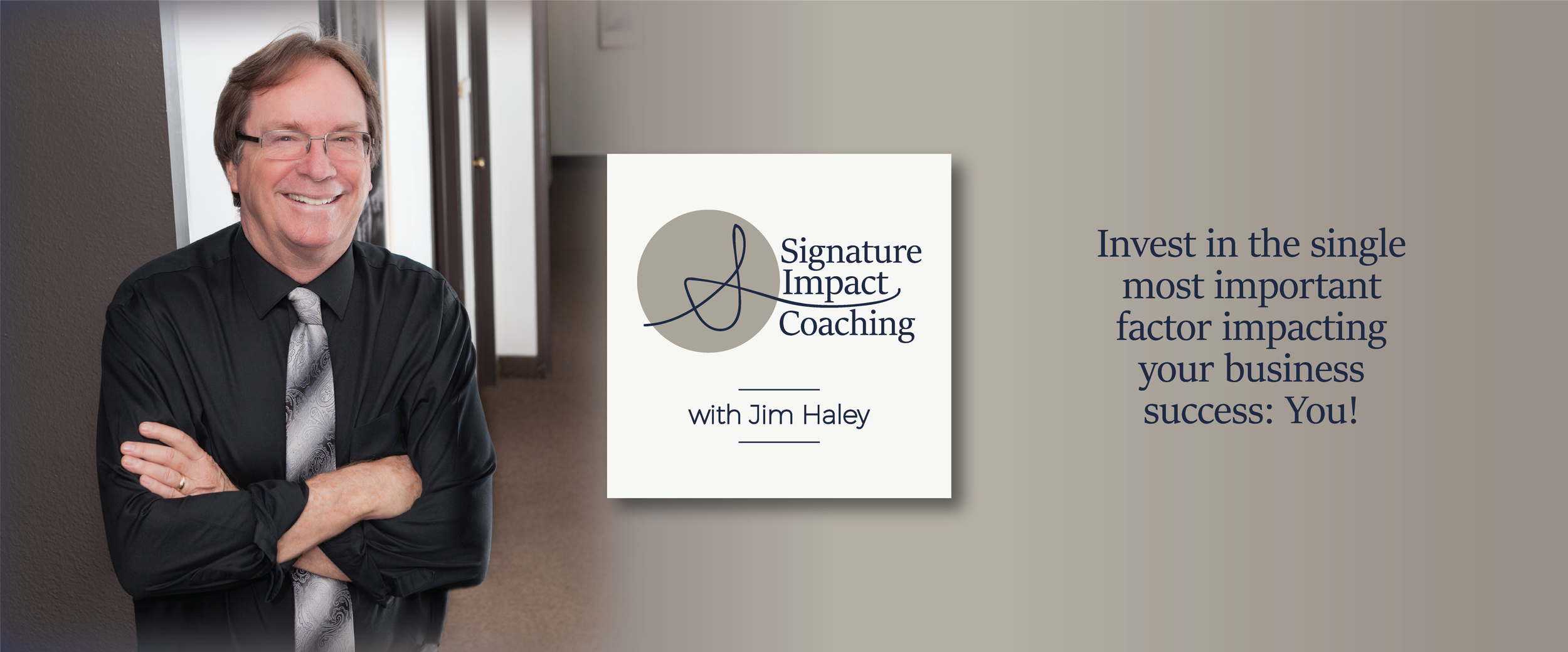 Signature Impact Coaching with Jim Haley