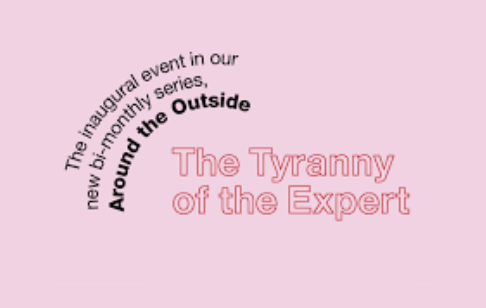 firstdraft-the-tyranny-of-the-expert-around-the-outside-2015-april.png