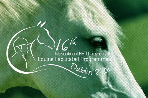 2018 - Presentationat the 16th International HETI Congress of Equine Facilitated ProgramsDublin, Ireland