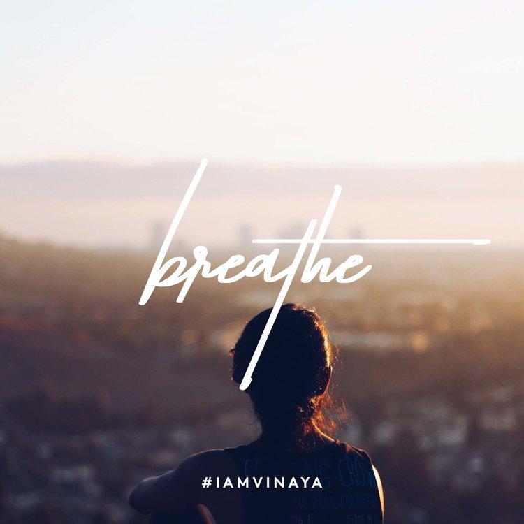 Vinaya breathe.jpg
