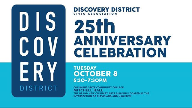 Please join us as we celebrate 25 years with refreshments, a (very) short welcome, and a fun way to meet your neighbors!  RSVP your attendance at https://www.discoverydistrictcolumbus.org/25th by TUESDAY, OCT. 1. While you're there, check out the rest of our website and sign up for our newsletter!  For questions, please contact us at discoverydistrict@outlook.com.