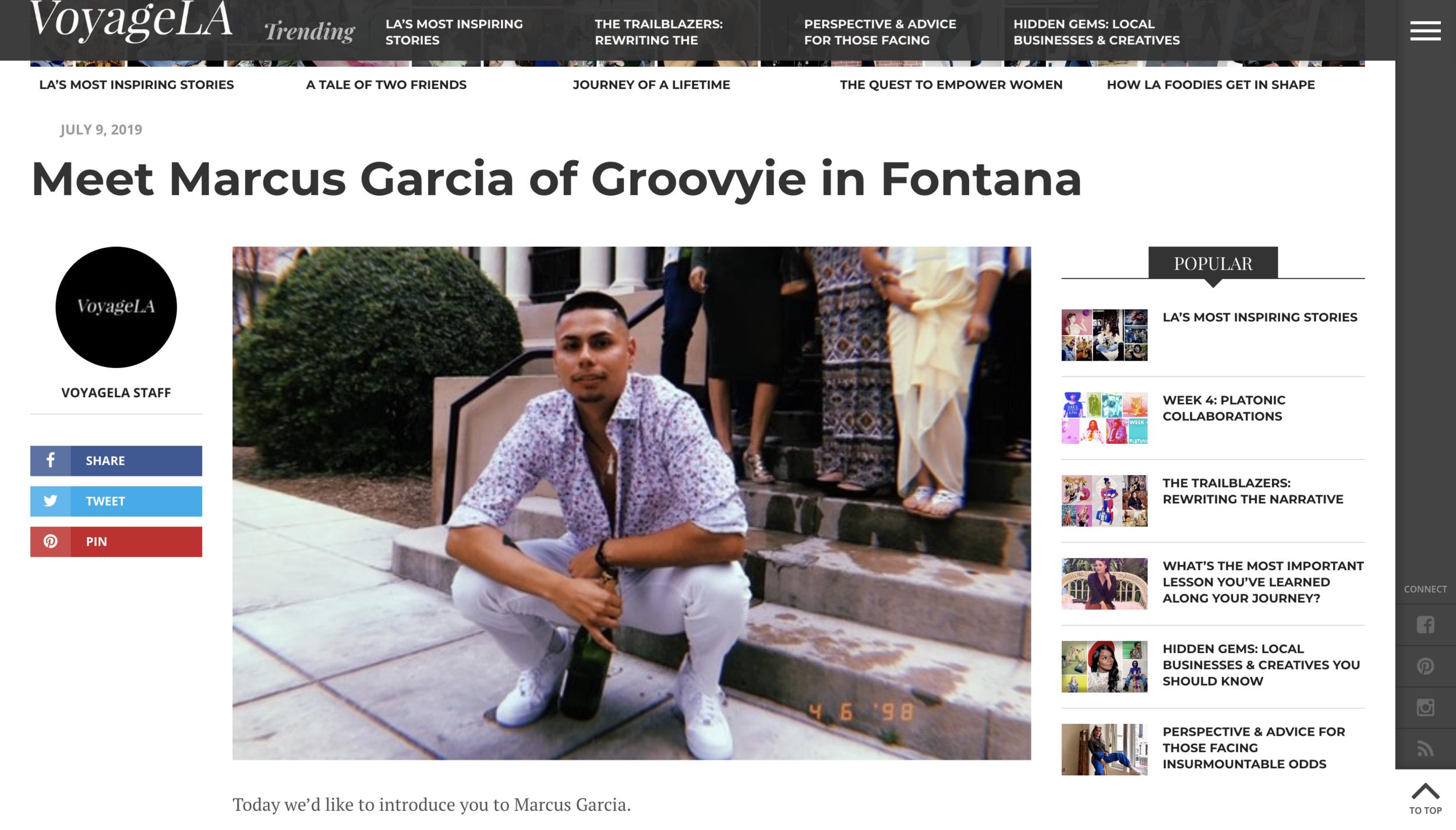 VoyageLA Magazine - Meet Marcus Garcia of GROOVYie in Fontana  July 9, 2019
