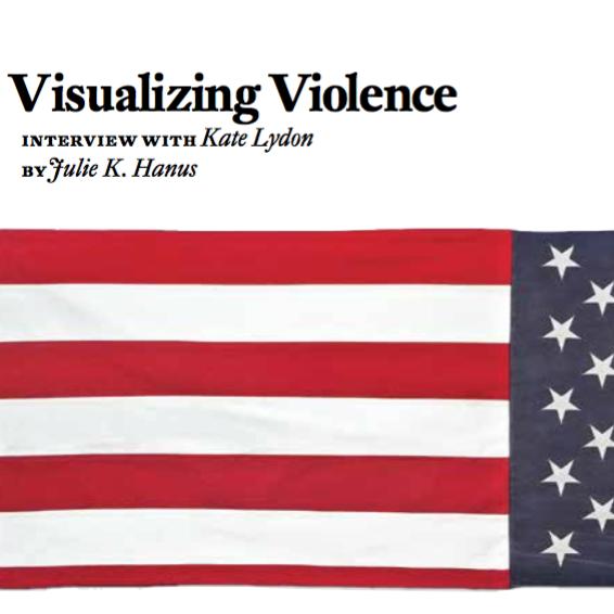 Visualizing Violence by Julie K. Hanus