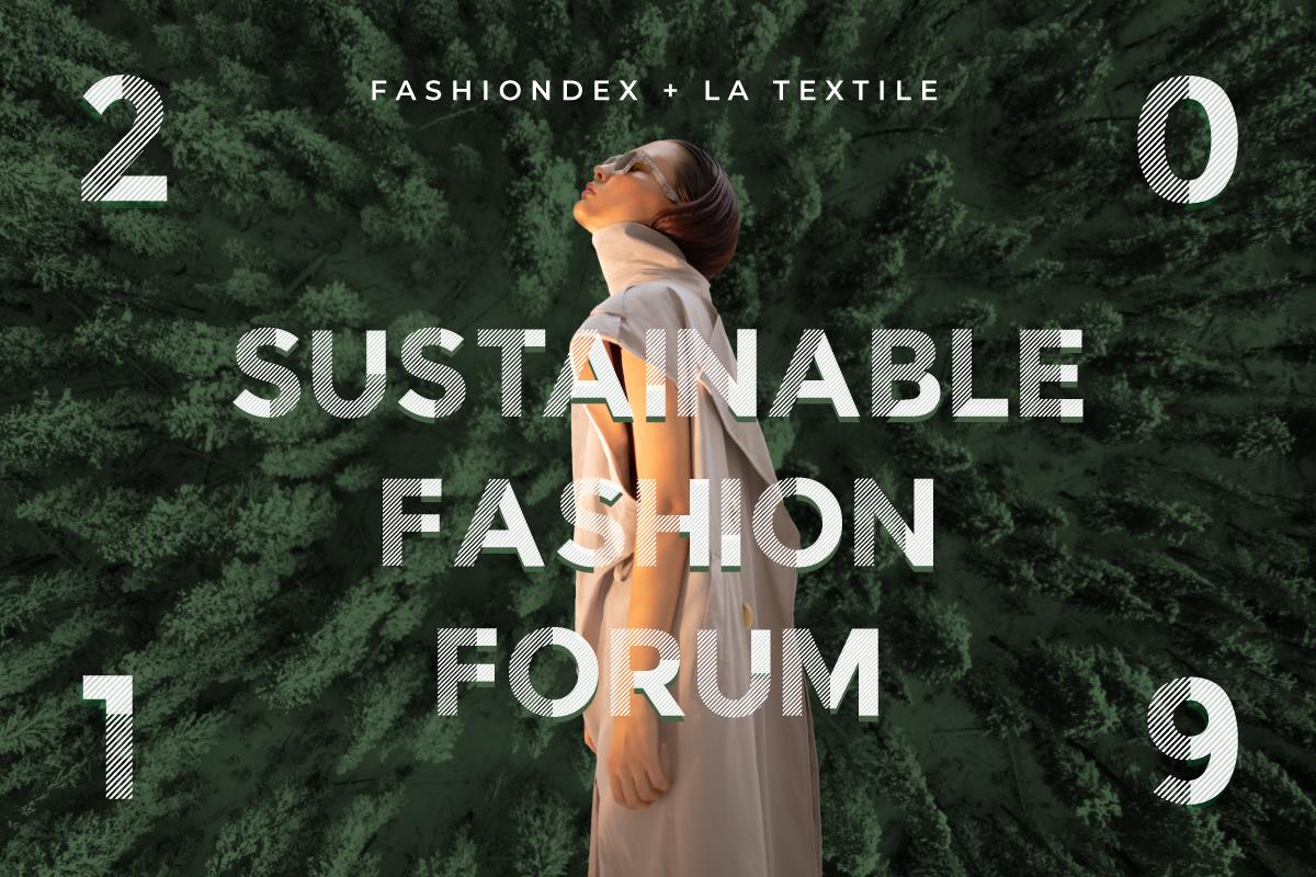 Sustainable Fashion Forum 2019