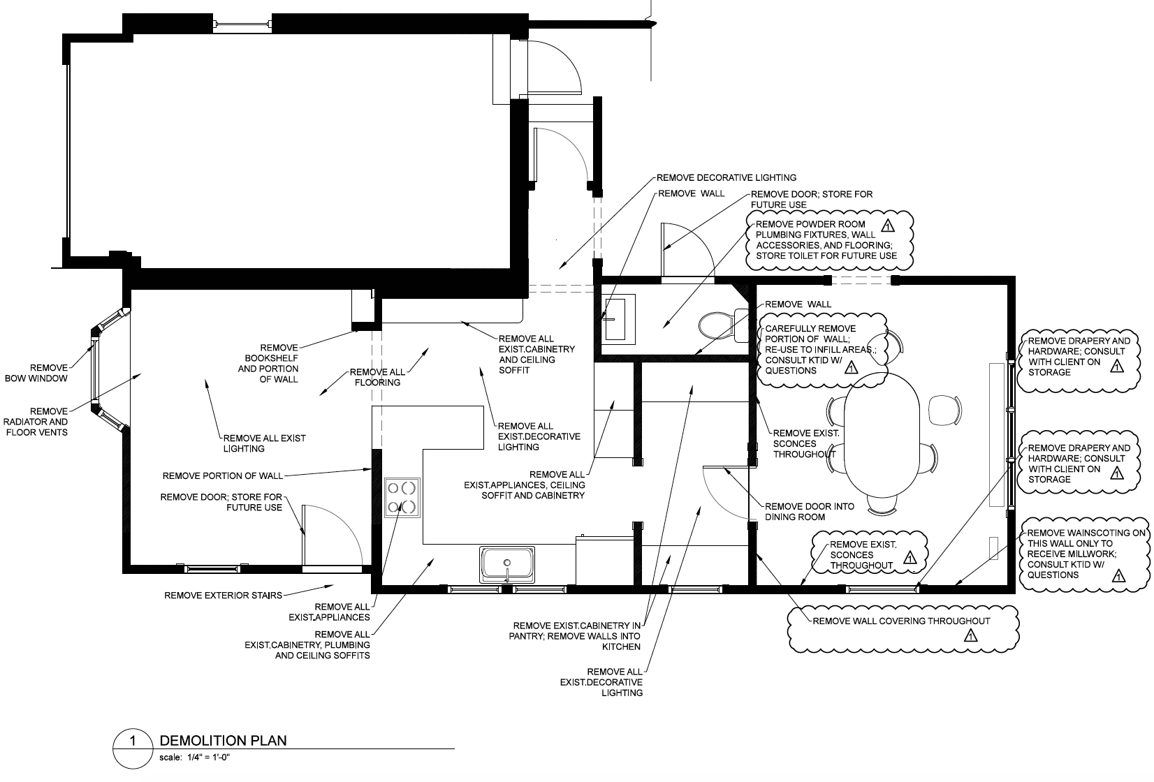 The demolition plan above shows the existing layout—a choppy rabbit warren of rooms that creates isolated spaces.
