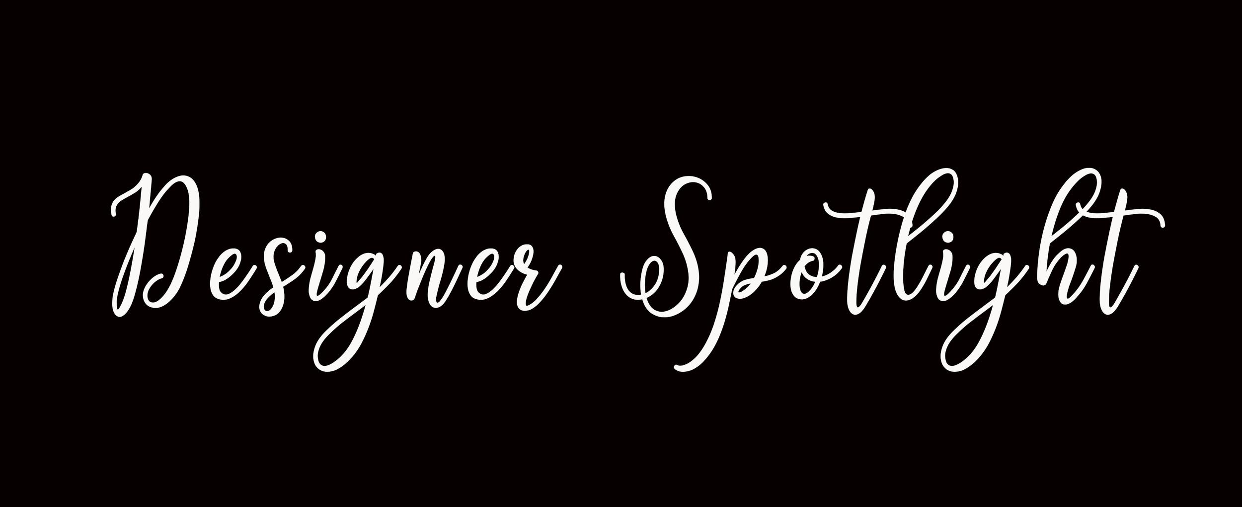 Designer Spotlight.png