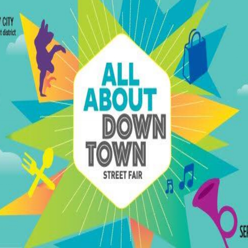 All About Downtown Street Fair - September 15th, 2018