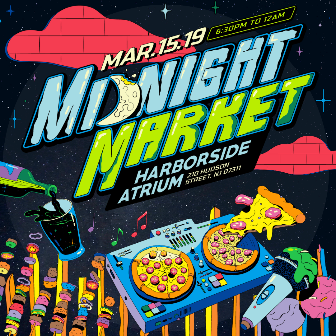 Midnight Market - March 15, 2019 (Friday 6:30 PM - 12:00 AM)210 Hudson Street, Jersey City, NJ 07311