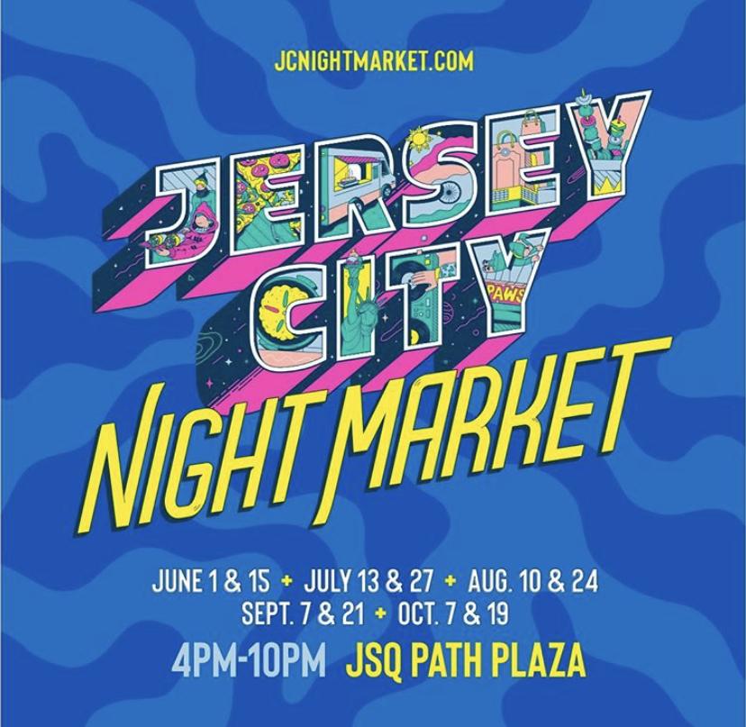 Jersey City Night Market - June 1st, 2019 (4 PM - 10:00 PM)PATH PLAZA, Jersey City, NJ 07306