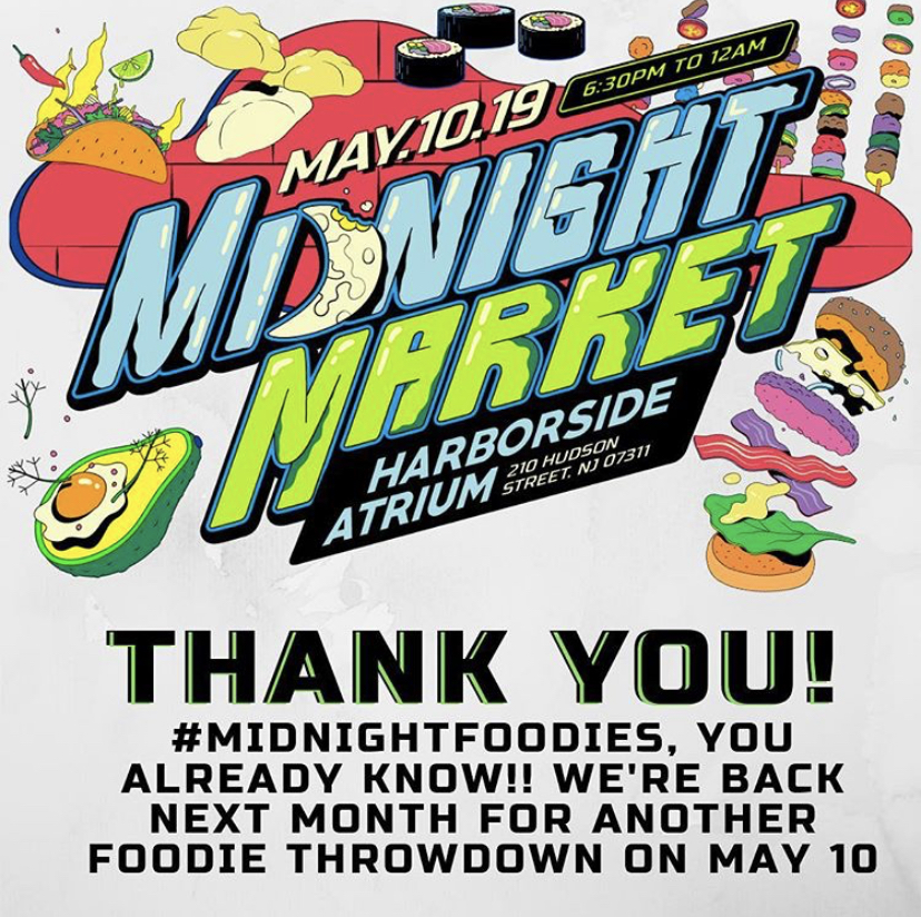 Midnight Market - May 10th, 2019 (6:30 PM - 12:00 AM)210 Hudson Street, Jersey City, NJ 07311