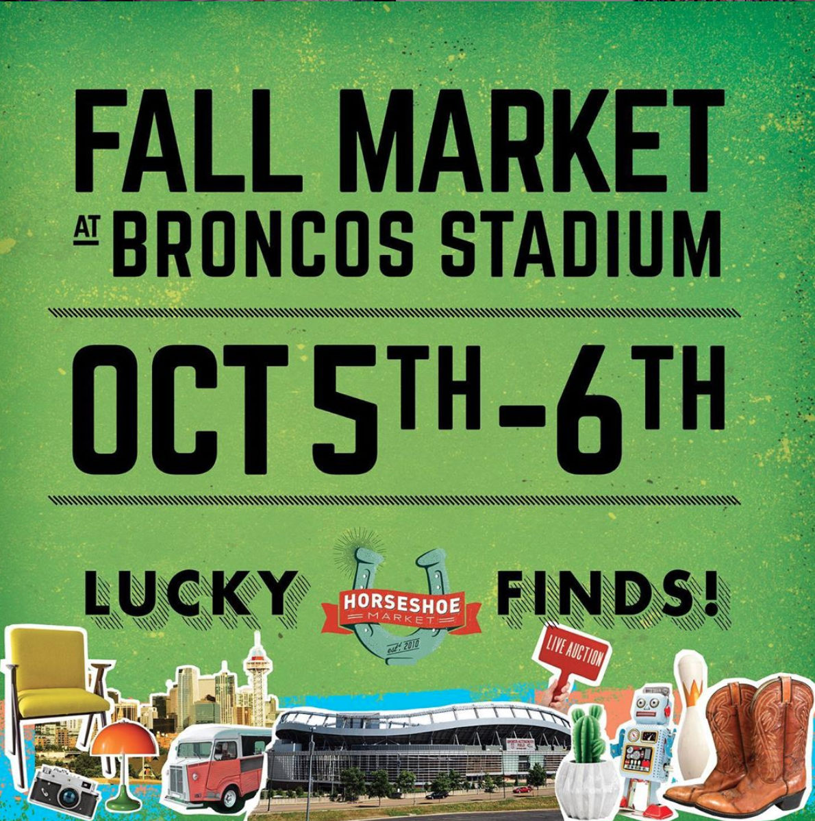 Horseshoe Market - Oct 5 & 6 2019 (10:00 AM - 4:00 PM)Mile High Stadium, Lot G