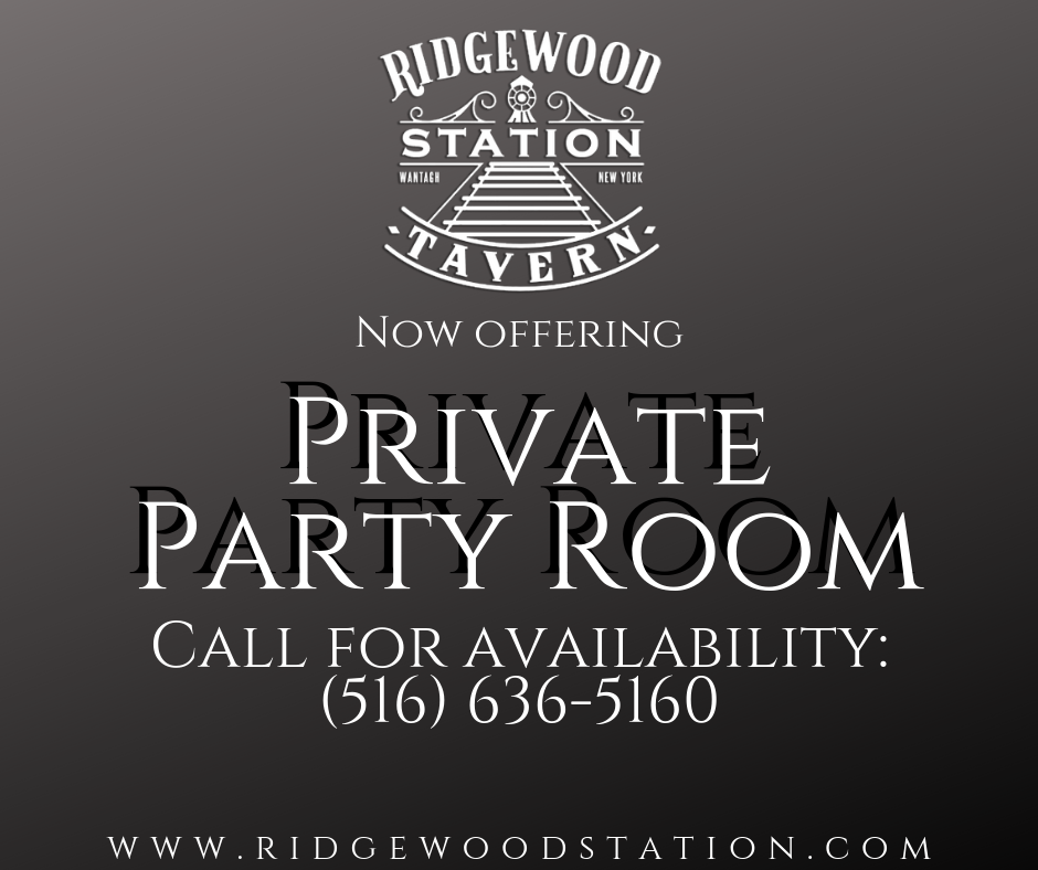 Hosting An Event? Have It At Ridgewood Station Tavern! - Private party room available! Offering the best selection of food & drink party packages available! Call today to discuss your next event!