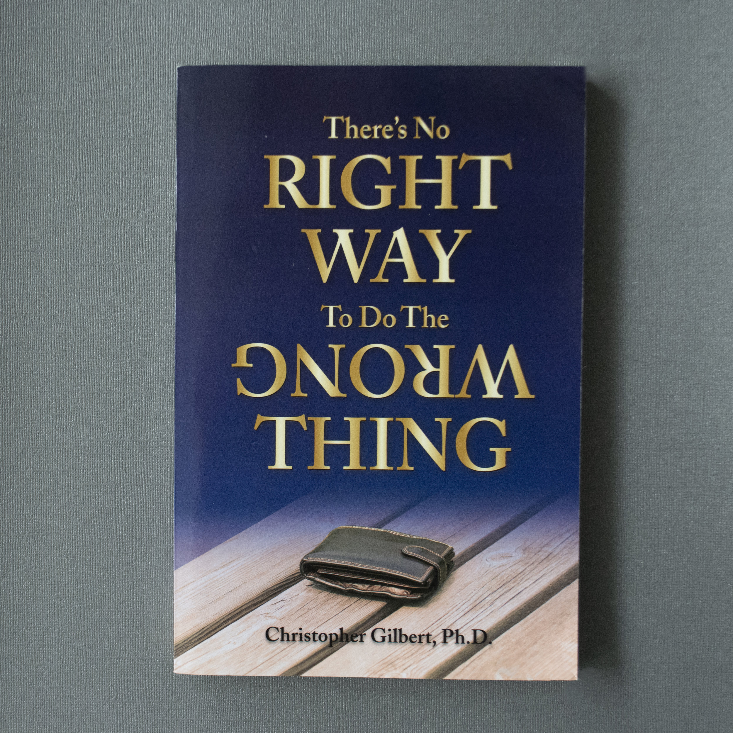 "There's No Right Way to Do the Wrong Thing - Christopher Gilbert, Ph.D. - In today's rapidly-changing, global society, do you wonder what it means to make honest decisions or how to hold yourself and others accountable in your personal, professional, and family lives? Do you want to know how you can become:- more authentic in your relationships?-more transparent in your organizations?- better able to identify the reality behind increasingly outrageous ""alternative truths""?You'll be able to find answers to these concerns and more as Dr. Gilbert invites readers into an inspirational conversation spiced with an abundance of personal stories, humorous anecdotes and invaluable guidance about making good choices. Drawing upon decades of research and international consulting experience. There's No Right Way to Do the Wrong Thing brings a fresh approach to personal growth and honesty that empowers a brighter future for all of us.Learn more on Chris' website: https://www.nobleedgeconsulting.com/"