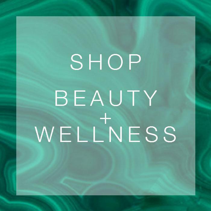 SHOP BEAUTY + WELLNESS.jpg