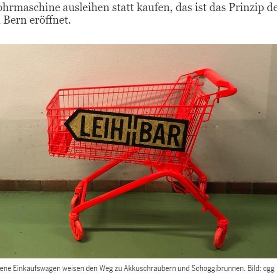 Der Bund: Den Schoggibrunnen ausborgen - Die Bohrmaschine ausleihen statt kaufen, das ist das Prinzip des ersten Leihladens der Schweiz, der neu in Bern eröffnet